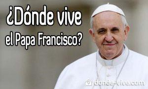 ¿Dónde vive el papa francisco?
