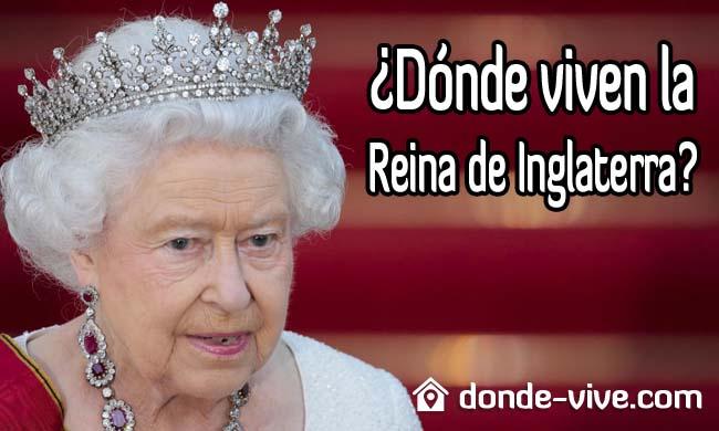 Dónde vive la Reina de Inglaterra
