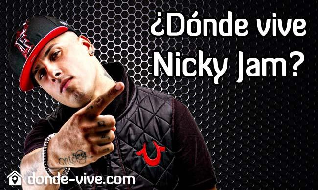 Dónde vive Nicky Jam