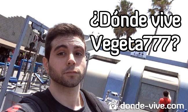 Dónde vive Vegetta777