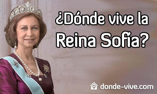¿Dónde vive la Reina Sofía?