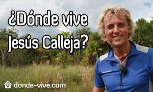 ¿Dónde vive Jesús Calleja?