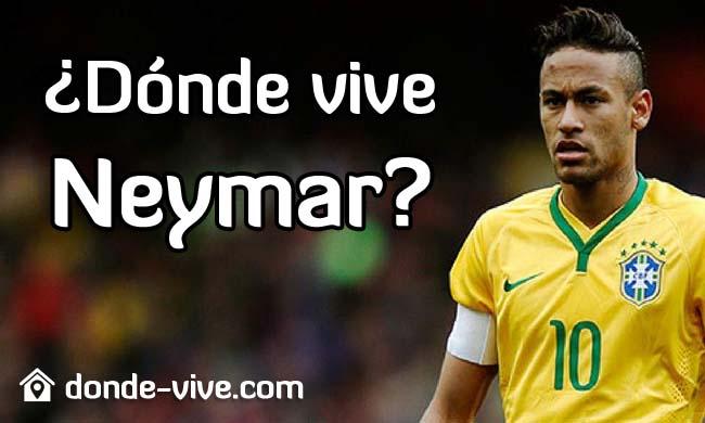 ¿Dónde vive Neymar?