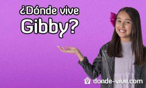 Dónde vive Gibby